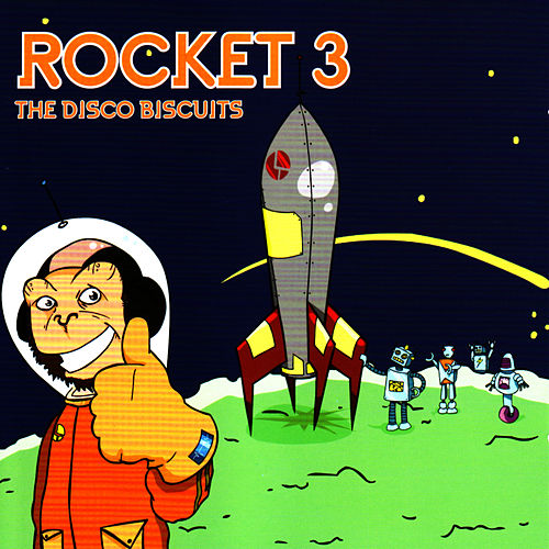 Rocket 3 von The Disco Biscuits