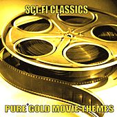Play & Download Pure Gold Movie Themes - Sci-Fi Classics by Various Artists | Napster