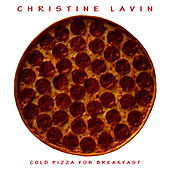 Play & Download Cold Pizza For Breakfast by Christine Lavin | Napster