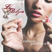 Play & Download La Dulzura by Cultura Profetica | Napster
