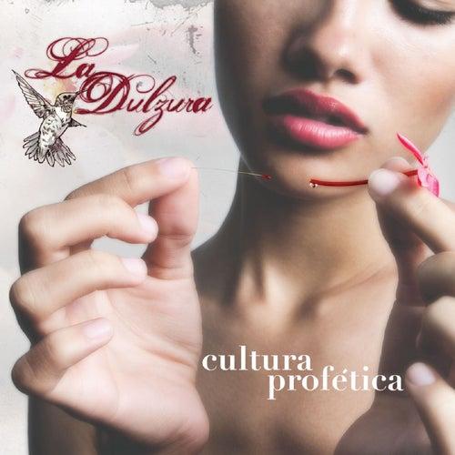 La Dulzura by Cultura Profetica