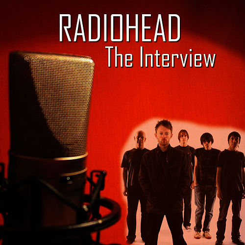 The Interview by Radiohead