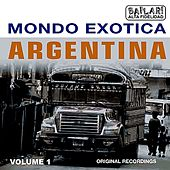 Play & Download Mondo Excotica - Argentinië by Various Artists | Napster