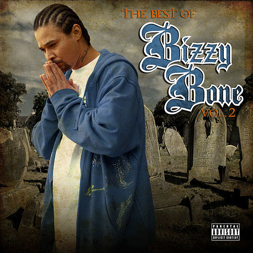 Play & Download The Best of Bizzy Bone vol. 2 by Bizzy Bone | Napster
