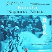 Play & Download Japanese Kabuki Nagauta by The Kyoto Kabuki Orchestra | Napster