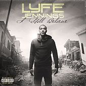 Play & Download I Still Believe by Lyfe Jennings | Napster