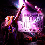 Brooklyn Bomber by Joell Ortiz
