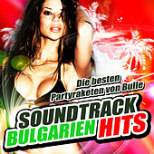 Soundtrack Bulgarien Hits by Various Artists