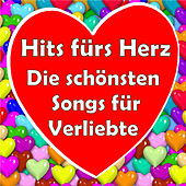 Play & Download Hits fürs Herz - Die schönsten Songs für Verliebte by Various Artists | Napster