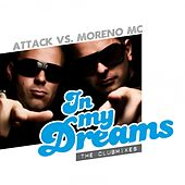 Play & Download In my Dreams by The Attack | Napster