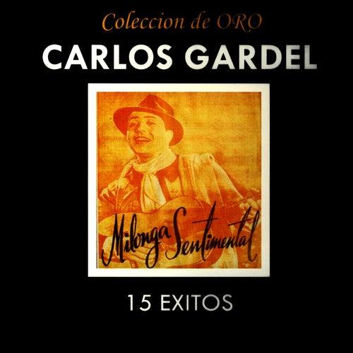 Play & Download Coleccion De Oro by Carlos Gardel | Napster