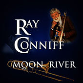 Play & Download Moon River by Ray Conniff | Napster