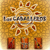 Play & Download Fiesta Mexicana/ Coleccion Bailable by Los Caballeros | Napster