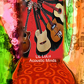 Play & Download Acoustic Minds by LiL LuLu | Napster