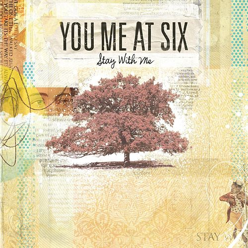 Play & Download Stay With Me by You Me At Six | Napster
