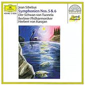 Sibelius: Symphonies Nos. 5 & 6; The Swan of Tuonela by Various Artists