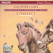 Play & Download Geminani: 6 Concerti Grossi, Op.3 by I Musici | Napster