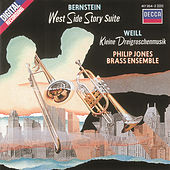 Play & Download Bernstein: West Side Story/Weill: Little Threepenny Music by The Philip Jones Brass Ensemble | Napster