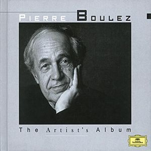 Play & Download The Artist's Album - Pierre Boulez by Various Artists | Napster