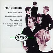 Play & Download Fitkin/Nyman/Seddon/Rackham: Piano Circus by Piano Circus | Napster