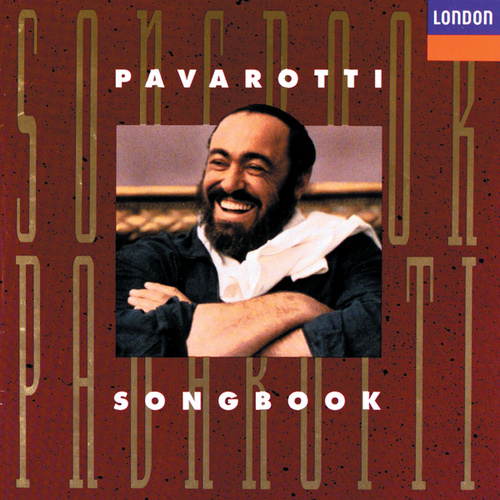 Play & Download Pavarotti Songbook by Luciano Pavarotti | Napster