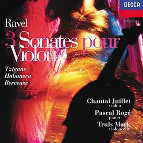 Play & Download Ravel: 3 Sonates pour Violon - Trigane / Habanera / Berceuse etc. by Chantal Juillet | Napster
