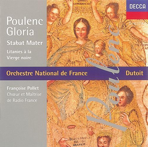 Play & Download Poulenc: Gloria/Litanies à la Vièrge Noire/Stabat Mater by Various Artists | Napster