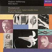 Play & Download Shostakovich: Suite on Poems of Michelangelo, etc. by Dietrich Fischer-Dieskau | Napster