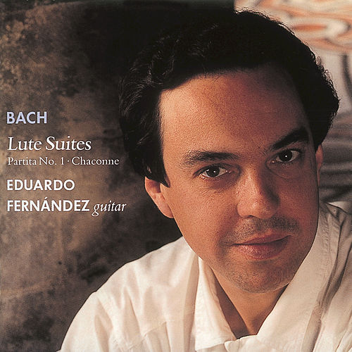 Play & Download Bach, J.S.: Lute Suites by Eduardo Fernandez | Napster