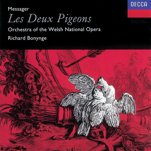 Play & Download Messager: Les Deux Pigeons by Orchestra of the Welsh National Opera | Napster