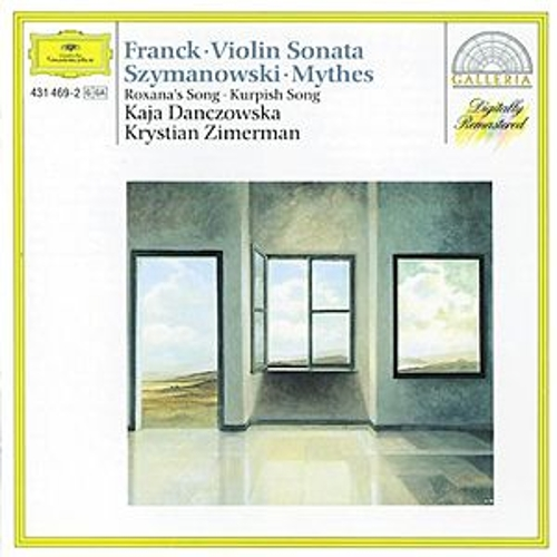 Play & Download Cesar Franck: Violin Sonata /  Karol Szymanowski: Myrthes a.o. by Kaja Danczowska | Napster