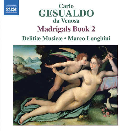Play & Download Gesualdo: Madrigals, Book 2 by Marco Longhini | Napster