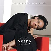 Play & Download Keep Some Secrets Within by Cécile Verny Quartet | Napster