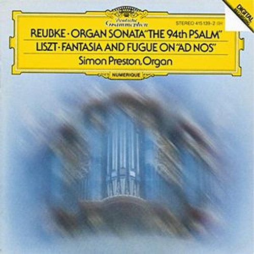 Play & Download Reubke: The 94th Psalm / Liszt: Fantasy and Fugue on 'Ad nos, ad salutarem undam' by Simon Preston | Napster