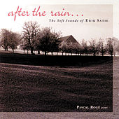 Play & Download Satie - After The Rain by Pascal Rogé | Napster
