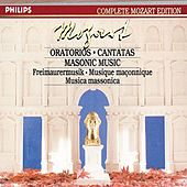 Play & Download Mozart: Oratorios, Cantatas & Masonic Music by Various Artists | Napster