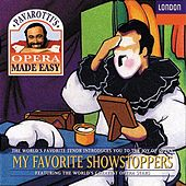 Play & Download Luciano Pavarotti - My Favourite Showstoppers by Various Artists | Napster