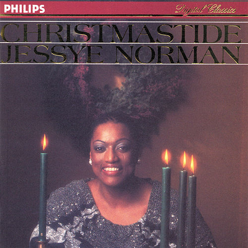 Play & Download Christmastide by Jessye Norman | Napster