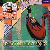 Play & Download Luciano Pavarotti - My Favourite Love Songs by Various Artists | Napster