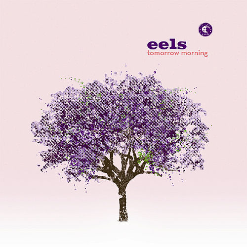 Play & Download Tomorrow Morning by Eels | Napster
