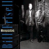Play & Download Beautiful Dreamer by Bill Frisell | Napster