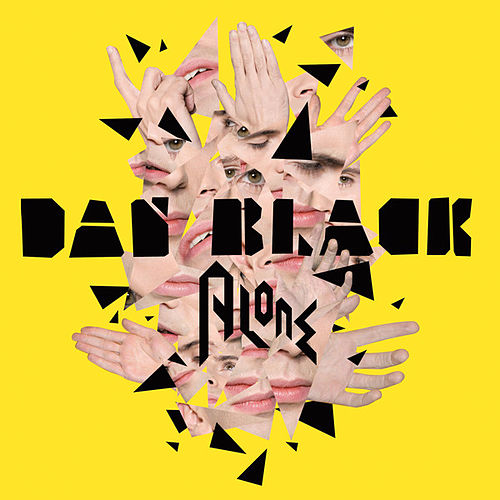 Play & Download Alone by Dan Black | Napster