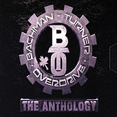 The Anthology by Bachman-Turner Overdrive