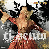 Play & Download Ti Sento by Scooter | Napster