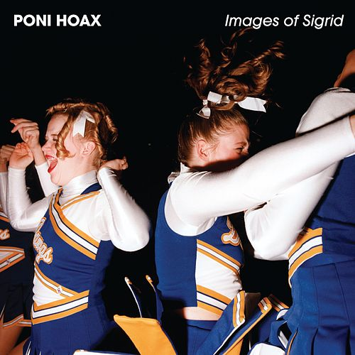 Play & Download Images of Sigrid (Deluxe Edition) by Poni Hoax | Napster