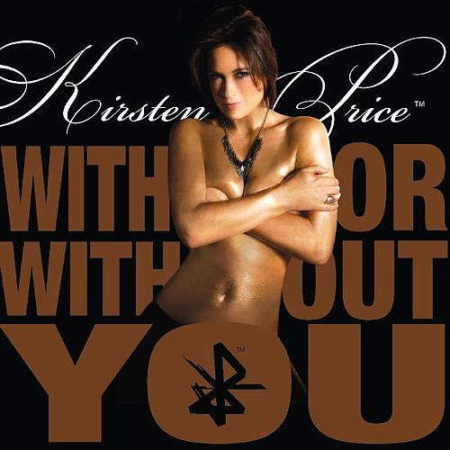 With Or Without You by Kirsten Price