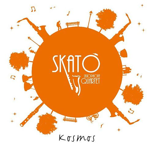 Play & Download Kosmos by Skato' Sax Quartet | Napster