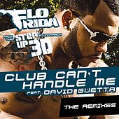 Play & Download Club Can't Handle Me - The Remixes by Flo Rida | Napster