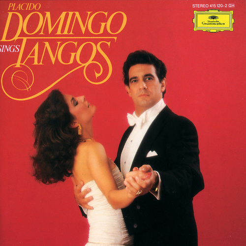 Play & Download Placido Domingo sings Tangos by Placido Domingo | Napster