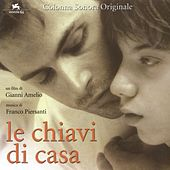 Play & Download Le Chiavi Di Casa by Franco Piersanti | Napster